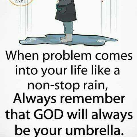 इबादत - EVET When problem comes into your life like a non - stop rain , Always remember that GOD will always be your umbrella . - ShareChat