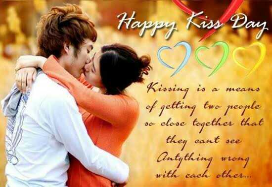 😘किस डे - Happy Kiss Day Kissing is a means of getting two people so close together that they cant see Antything wrong with each other . - ShareChat