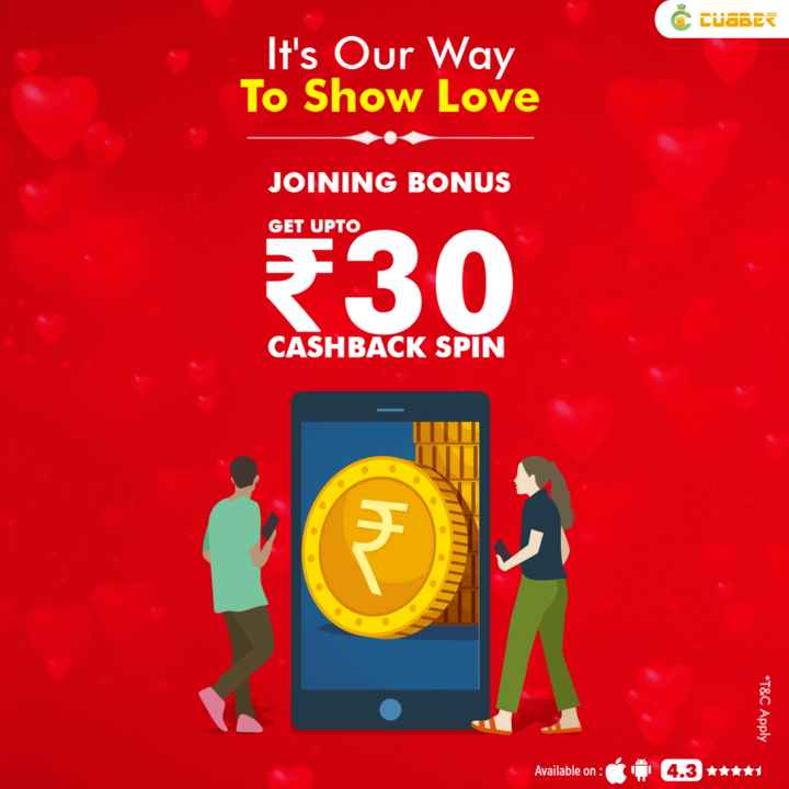 खरीदें और बेचें - ( Duabes It ' s Our Way To Show Love JOINING BONUS GET UPTO 530 CASHBACK SPIN * T & C Apply Available on : 4 . 3 * * * * * - ShareChat