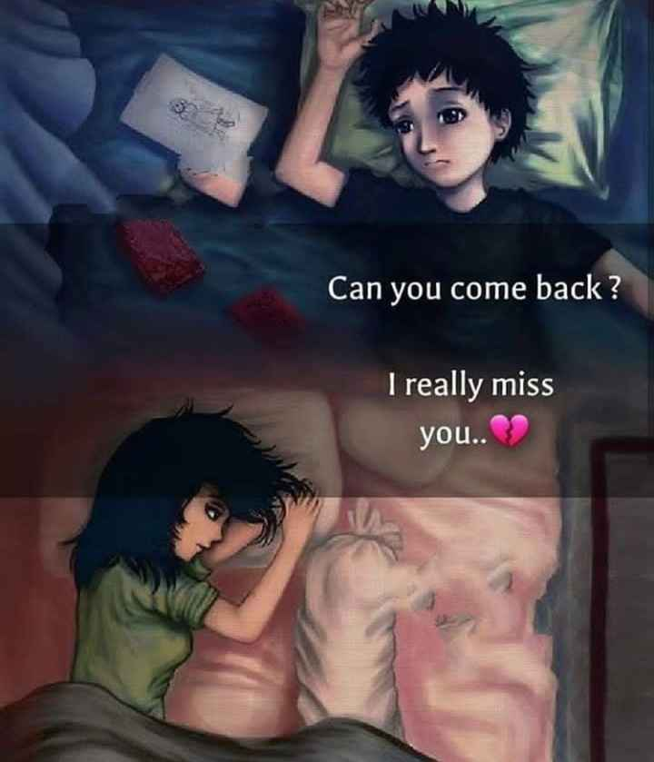 दिल के जज्बात - Can you come back ? I really miss you . . - ShareChat