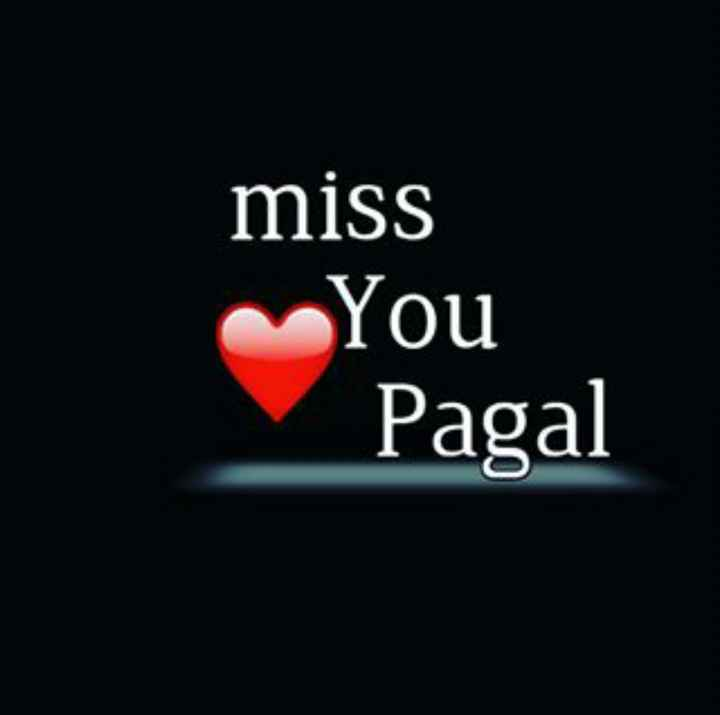 दिल टूटण के बाद - miss You Pagal - ShareChat