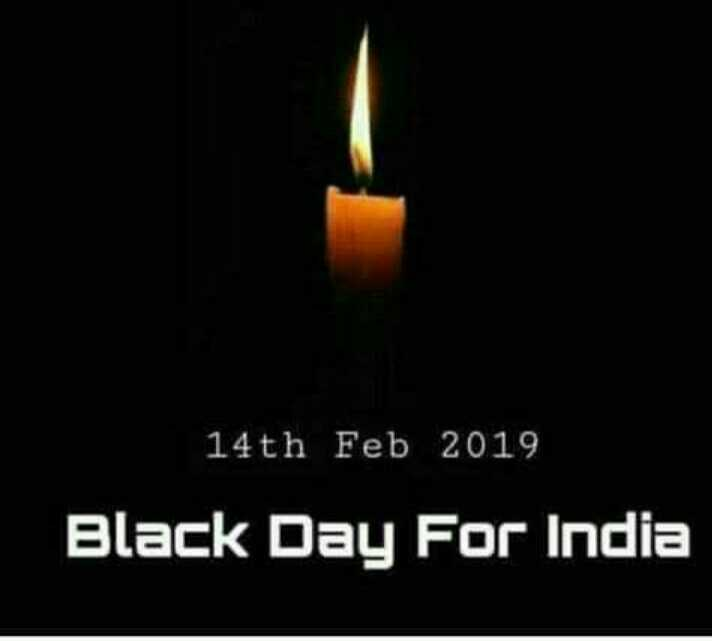 🇮🇳  देशभक्ति - 14th Feb 2019 Black Day For India - ShareChat