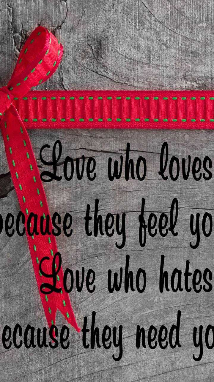 🌹प्रेमरंग - a s a way UNUTTTTT Love who loves because they feel yo Love who hates - ecause they need ya - ShareChat
