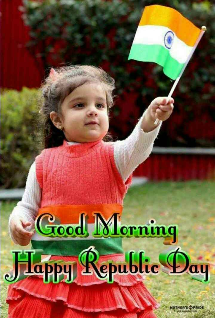 प्रेरणा - Good Morning Flappy Republic Day MOTHER ' S PRIDE - ShareChat