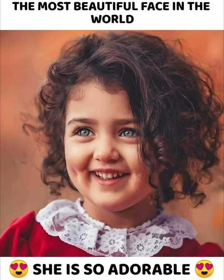 👼ब्यूटीफुल किड्स इमेज - THE MOST BEAUTIFUL FACE IN THE WORLD SHE IS SO ADORABLES - ShareChat