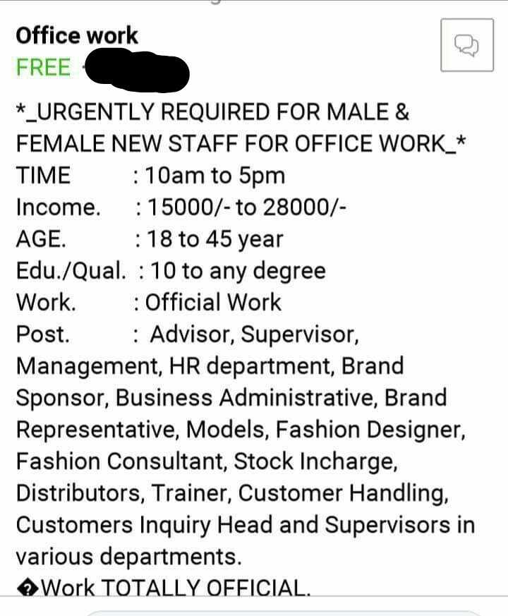 मराठी नाटक - लाईव्ह - Office work FREE * _ URGENTLY REQUIRED FOR MALE & FEMALE NEW STAFF FOR OFFICE WORK _ * TIME : 10am to 5pm Income . : 15000 / - to 28000 / AGE . : 18 to 45 year Edu . / Qual . : 10 to any degree Work . : Official Work Post . : Advisor , Supervisor , Management , HR department , Brand Sponsor , Business Administrative , Brand Representative , Models , Fashion Designer , Fashion Consultant , Stock Incharge , Distributors , Trainer , Customer Handling , Customers Inquiry Head and Supervisors in various departments . Work TOTALLY OFFICIAL . - ShareChat