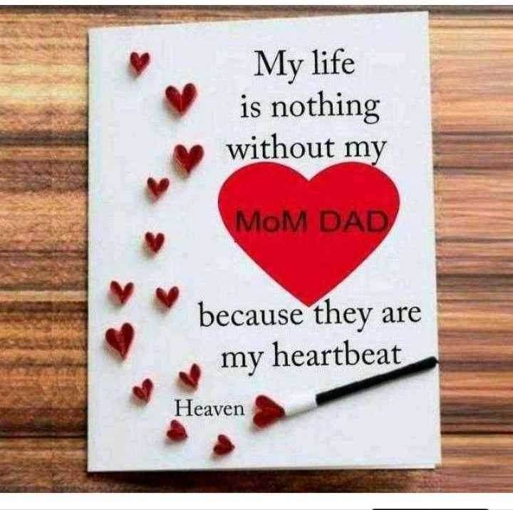 🙏 माता-पिता - My life is nothing without my MOM DAD because they are my heartbeat Heaven - ShareChat