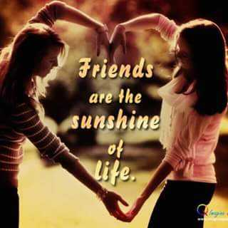 🤘मैत्री - Friends are the sunshine - ShareChat