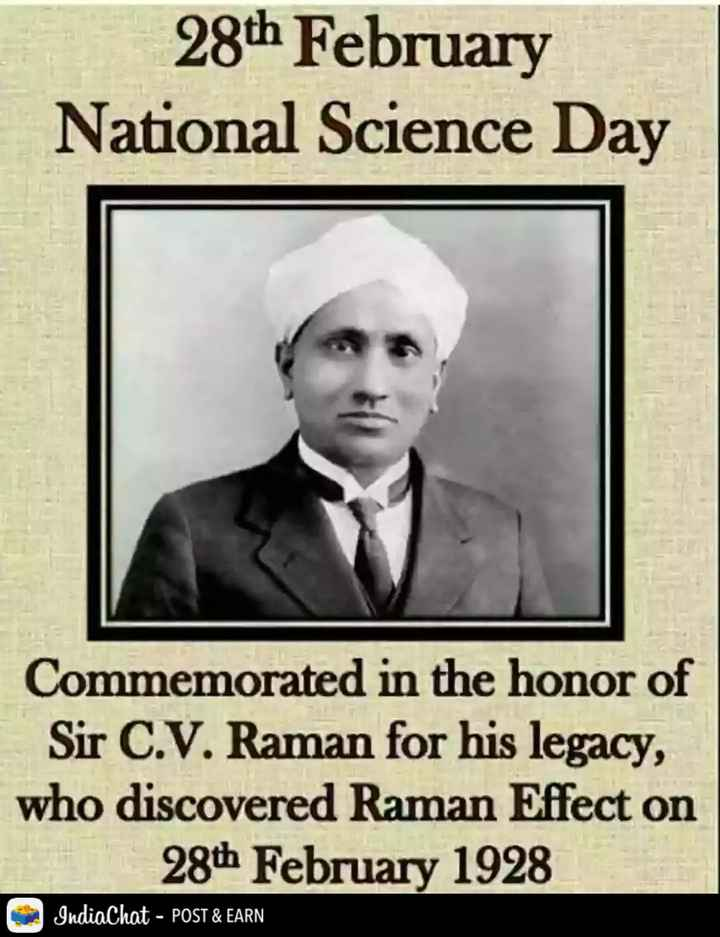 राष्ट्रीय विज्ञान दिवस - 28th February National Science Day Commemorated in the honor of Sir C . V . Raman for his legacy , who discovered Raman Effect on 28th February 1928 IndiaChat - POST & EARN - ShareChat