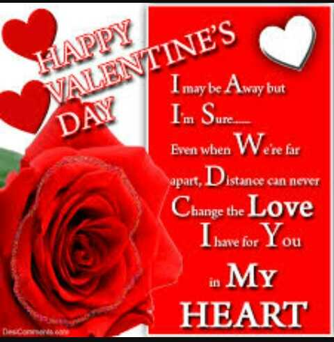 वैलेंटाइन स्पेशल - HAPPY VALENTINE ' S DAY I may be Away but Im Suren Even when W e ' re far apart , Distance can never Change the Love I have for You in My HEART - ShareChat