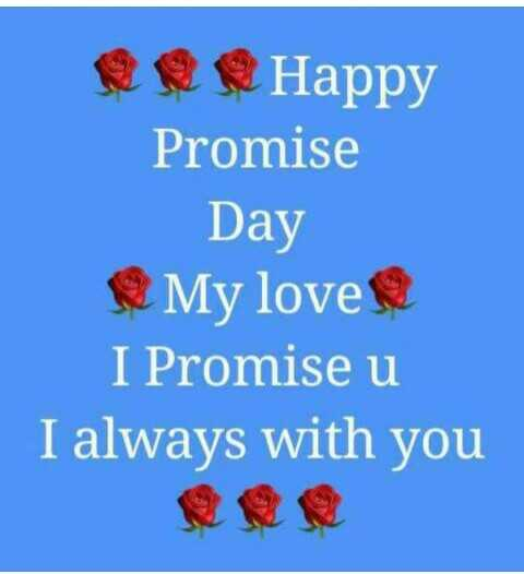वैलेंटाइन video 💚 - Happy Promise Day My love I Promise u I always with you - ShareChat