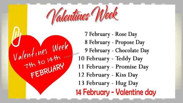 🆒व्हॅलेन्टाईन्स डे Time Table - Valentines Week Valentines Week 7th to 14th Angaj 7 February - Rose Day 8 February - Propose Day 9 February - Chocolate Day 10 February - Teddy Day 11 February - Promise Day 12 February - Kiss Day 13 February - Hug Day 14 February - Valentine day FEBRUARY - ShareChat
