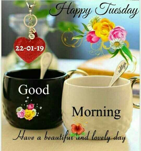 सुप्रभात - Happy Tuesday 22 - 01 - 19 aditya Good Morning Have a beautifue and lovaly day  - ShareChat