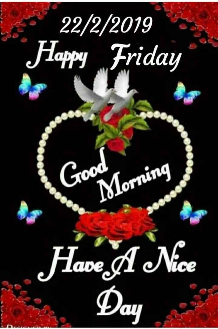 सुप्रभात - 22 / 2 / 2019 Happy Friday 000 Morning Have A Nice Day - ShareChat