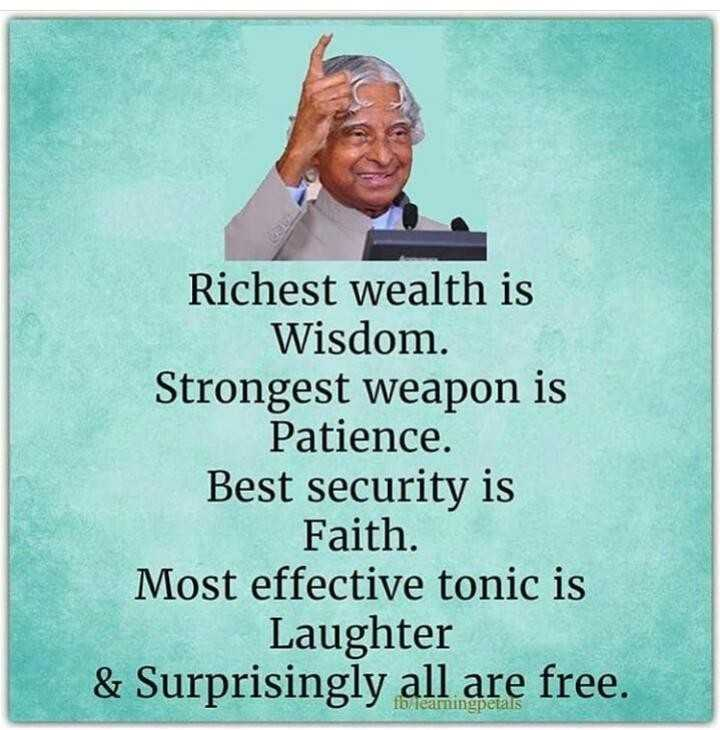 👌सुविचार - Richest wealth is Wisdom . Strongest weapon is Patience . Best security is Faith . Most effective tonic is Laughter & Surprisingly all are free . fb learningpetals - ShareChat