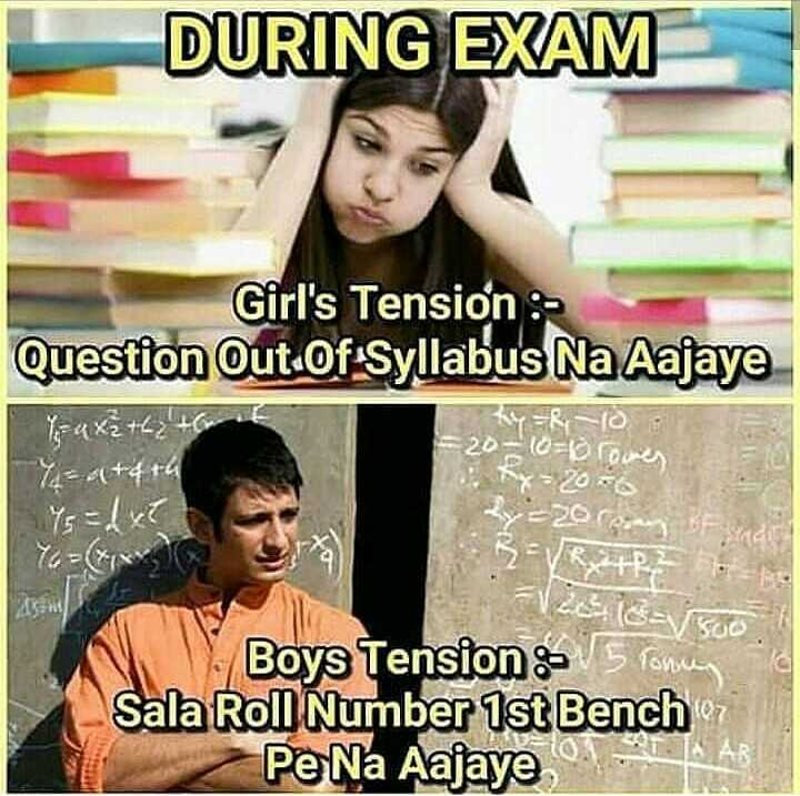 😄 हंसिये और हंसाइए 😃 - DURING EXAM Girl ' s Tension : Question Out Of Syllabus Na Aajaye yaxż + 42 ' + CW ky 20 - 10 = cover y = 2056 Ly = 20mg SF Vizesi 500 Boys Tension - 5 Tonnes Sala Roll Number 1st Benchº Pe Na Aajaye , - ShareChat