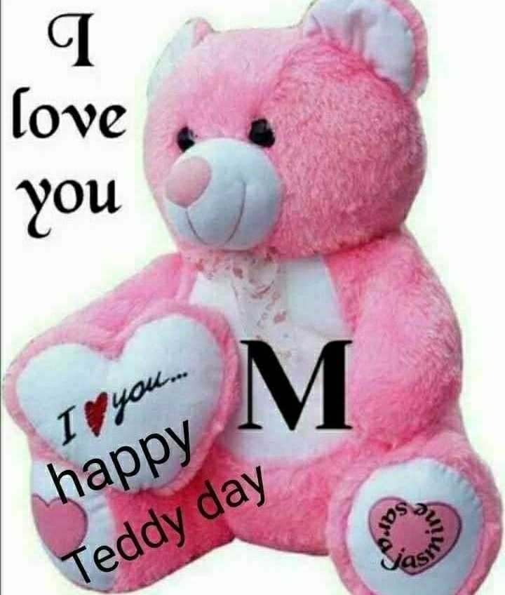 🧸 हैप्पी टेडी डे - Cove you Il you . . . . happy Teddy day - ShareChat