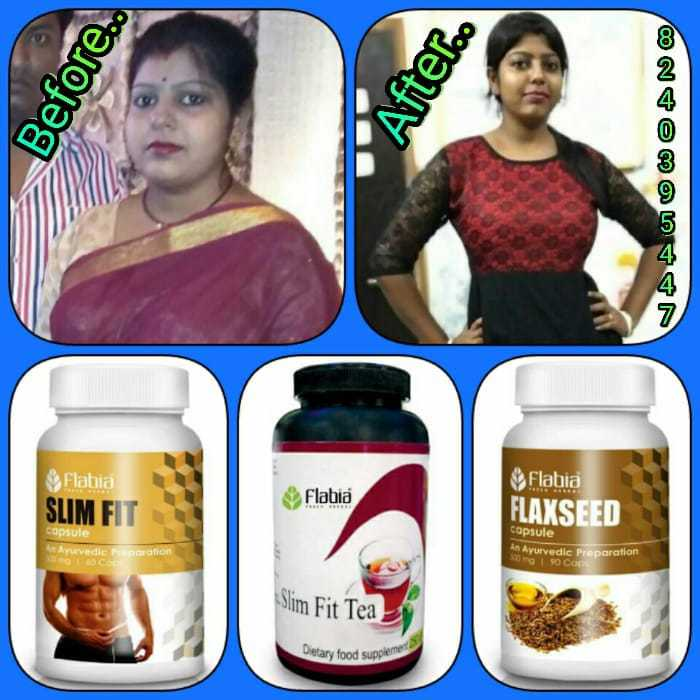 🍃আয়ুর্বেদ - Before . . After . . Flabia SLIM FIT Flabia Flabia FLAXSEED Capsule An Arurvedic p otion capsule An Ayurvedic Preparation mg I 90 Ca Slim Fit Tea > Dietary food suppleme - ShareChat