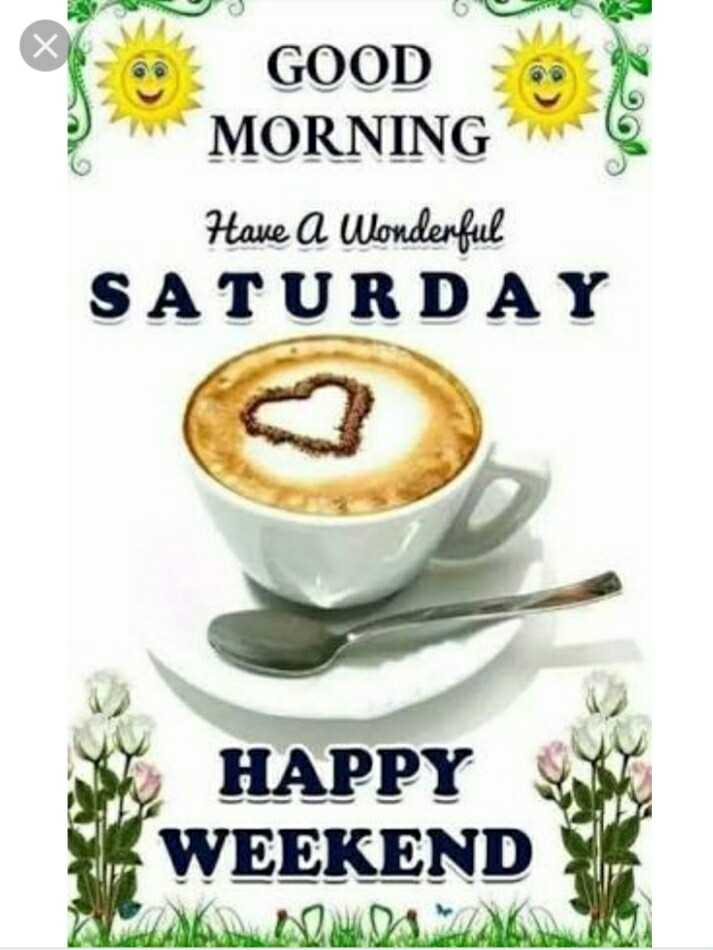 🌅 ਗੁੱਡ ਮੋਰਨਿੰਗ - GOOD W MORNING Have a Wonderful SATURDAY HAPPY WEEKEND - ShareChat