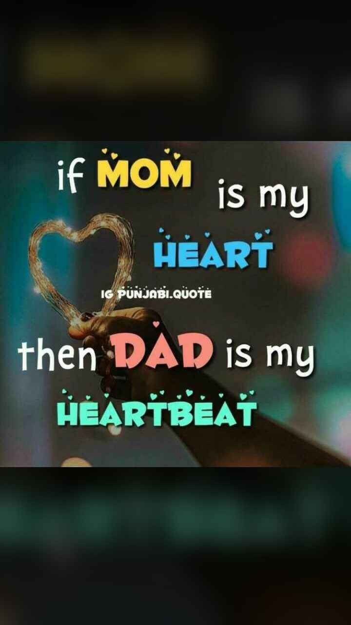 💓ਬੇਬੇ ਬਾਪੂ ਜਿੰਦ ਜਾਨ💓 - if MOM is my HEART IG PUNJABI . QUOTE then DAD is my HEARTBEAT - ShareChat