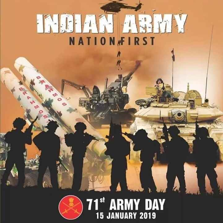 🇮🇳 ਭਾਰਤੀ ਫੌਜ ਦਿਵਸ - INDIAN ARMY NATION FIRST SIEO * EEOO 715 ARMY DAY 15 JANUARY 2019 - ShareChat