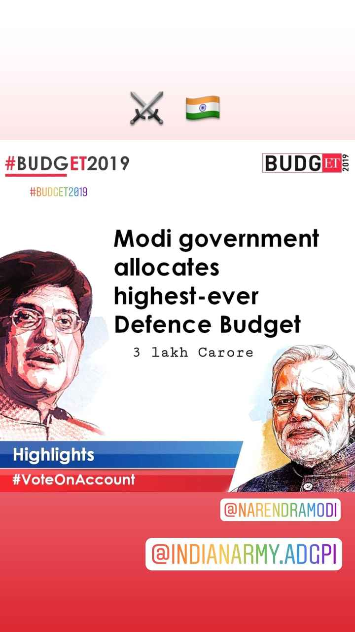 💰 બજેટ : 2019 - # BUDGET2019 BUDGET 2019 # BUDGET2019 Modi government allocates highest - ever Defence Budget 3 lakh Carore Highlights # Vote OnAccount @ NARENDRAMODI @ INDIANARMY . ADGPI - ShareChat