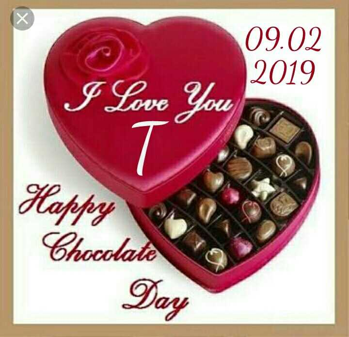 🍫 હેપી ચોકલેટ ડે 🍫 - 09 . 02 2019 I Love You Happy Chocolate Day - ShareChat