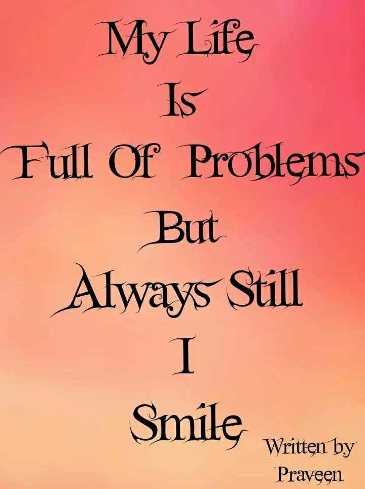 🤔ମୋ ଭାବନା - My Life Is Full Of Problems But Always Still Smile Written by Praveen - ShareChat