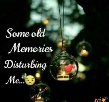 🤔💭నా ఆలోచనలు - Some old Memories Disturbing Me . . . 3 sri - ShareChat