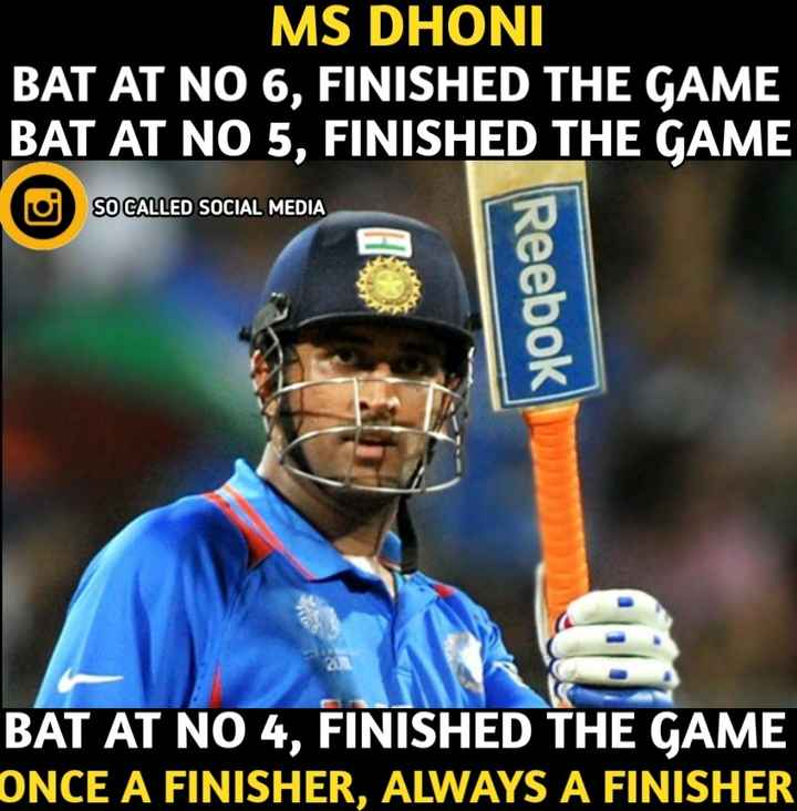 భారత్ VS ఆస్ట్రేలియా మ్యాచ్ - MS DHONI BAT AT NO 6 , FINISHED THE GAME BAT AT NO 5 , FINISHED TH SO CALLED SOCIAL MEDIA Reebok BAT AT NO 4 , FINISHED THE GAME ONCE A FINISHER , ALWAYS A FINISHER - ShareChat
