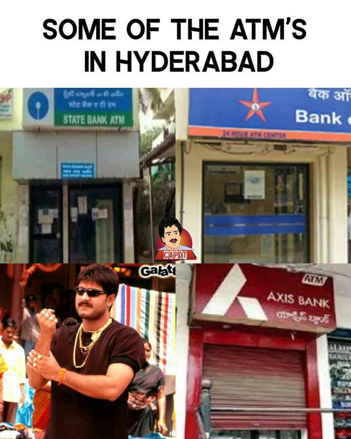🤣 మస్తు కామిడీ - SOME OF THE ATM ' S IN HYDERABAD बैंक ऑ । Bank క్లిబంట్ ఎటిమీ १ ॥ । STATE BANK ATM CAPDU Galati AXIS BANK - ShareChat