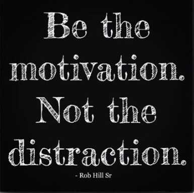 💐ಅನುಪಮಾ  ಹುಟ್ಟು ಹಬ್ಬ - _ Be the motivation . Not the distraction . - Rob Hill Sr - ShareChat