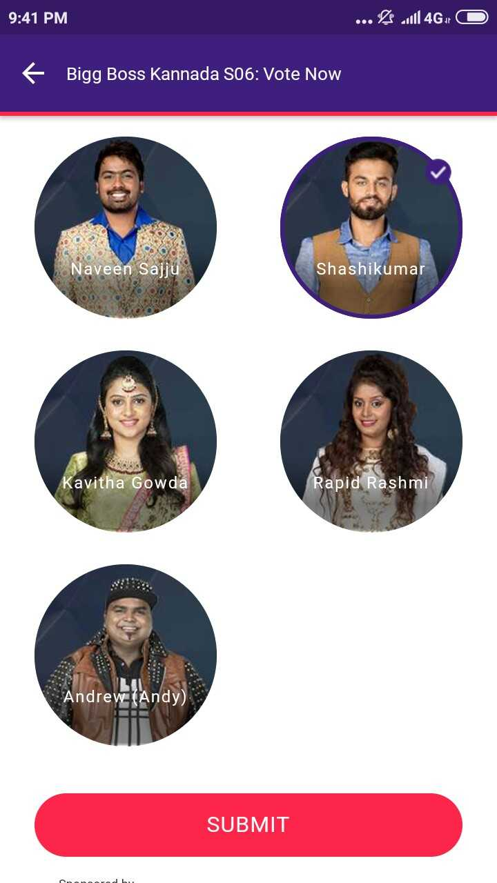 📺ಬಿಗ್ ಬಾಸ್ season 6 - 9 : 41 PM . . . R $ 10146 , O + Bigg Boss Kannada S06 : Vote Now Naveen Sajju Shashikumar Kavitha Gowda Rapid Rashmi Andrew ( Andy ) SUBMIT - ShareChat