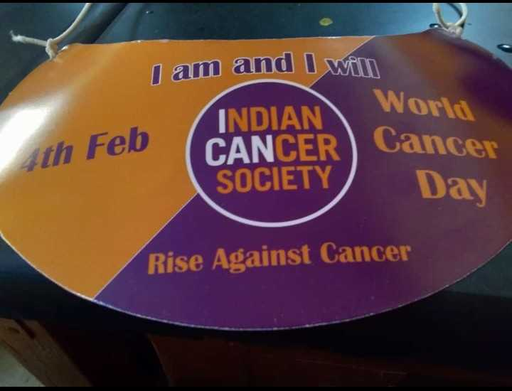 ವಿಶ್ವ ಕ್ಯಾನ್ಸರ್ ದಿನ - I am and I will INDIAN World CANCER Cancer SOCIETY Day th Feb Rise Against Cancer - ShareChat