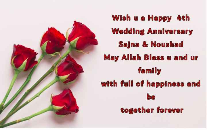 💝 ആശംസകള്‍ - Wish u a Happy 4th Wedding Anniversary Sajna & Noushad May Allah Bless u and ur family with full of happiness and be together forever - ShareChat