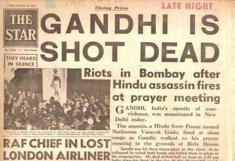 മഹാത്മാ ഗാന്ധി ചരമദിനം - LATE NIGHT THE STAR THE GANDHI IS SHOT DEAD THEY HEARD IN SILENCE Riots in Bombay after Hindu assassin fires at prayer meeting GANDHI . India ' s apostle of no violence , was assassinated in New Delhi today . The w in . Hindu from Poona named Nuthuram Vinayak Gode fired at close france Gandhi walked to his p er RAF CHIEF IN LOST meeting in the round of Birta Hotel LONDON AIRLINER Gan s t h in the che ab S . 45 . - ShareChat