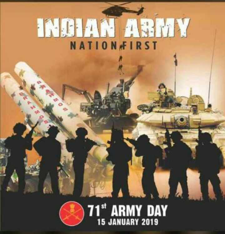 👮‍♀️👮‍♂️भारतीय लष्कर दिवस - INGIAN ARMY NATION FIRST IE . 71 ARMY DAY 15 JANUARY 2019 - ShareChat