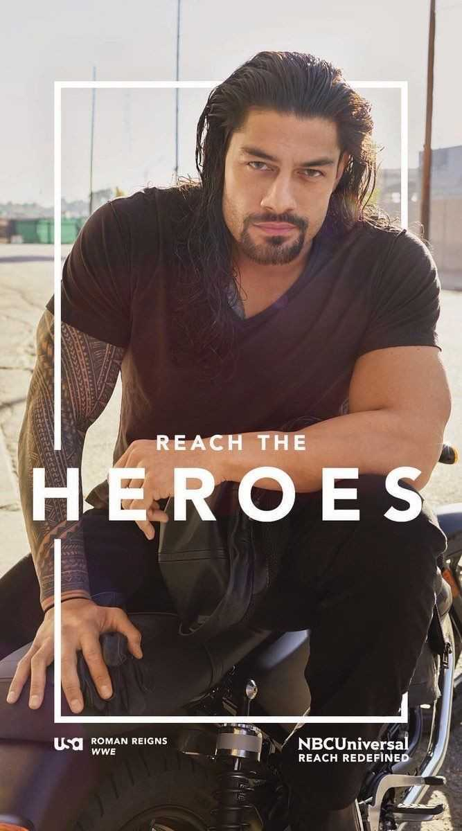 🤼♂️WWE - REACH THE HERO E SE ISO ROMAN REIGNS WWE NBCUniversal REACH REDEFINED - ShareChat