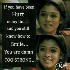✍ Quotes - If you have been Hurt many times and you still know how to Smile . . . You are damn TOO STRONG . . . Raki - ShareChat