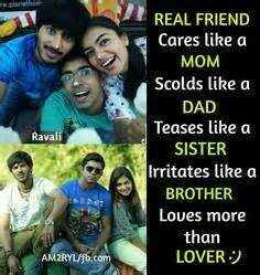 ✍ Quotes - REAL FRIEND Cares like a MOM Scolds like a DAD Teases like a SISTER Irritates like a BROTHER Loves more than LOVER ) AMZRYL / fb . com - ShareChat