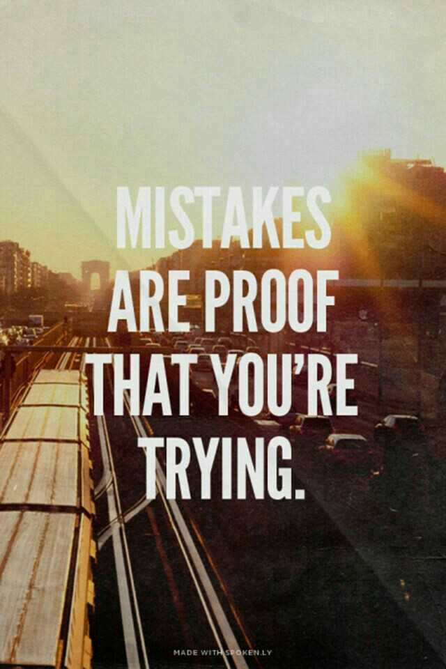 quotes - MISTAKES ARE PROOF THAT YOU ' RE TRYING . MADE WITH SPOKEN . LY - ShareChat
