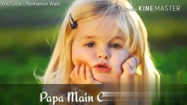 Love You Papa 👪 - You abe Romance Wale Made with KINEMASTER Cup India Download the app YouTube : / / Romance Wale Made with KINEMASTER Subscribe Roma India Download the app - ShareChat