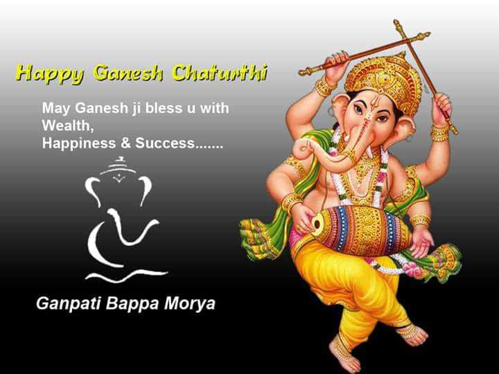 ಗೌರಿ-ಗಣೇಶ ಹಬ್ಬ - Happy Gavesh Chaturthi May Ganesh ji bless u with Wealth , Happiness & Success . . . . . . . Ganpati Bappa Morya - ShareChat