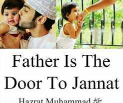 My Dad is My Hero😘 - Father Is The Door To Jannat Hazrat Muhammad af - ShareChat