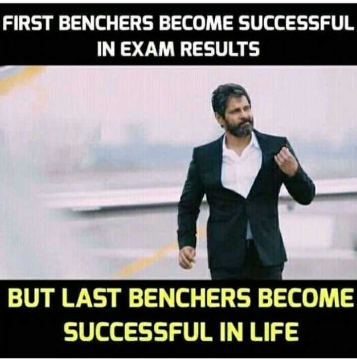 B.Tech జోక్స్ 👷♂️ 😂 - FIRST BENCHERS BECOME SUCCESSFUL IN EXAM RESULTS BUT LAST BENCHERS BECOME SUCCESSFUL IN LIFE - ShareChat