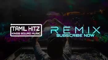 🎶DJ remix songs - TAMIL HITZ KINGS SQUAD MUSIC SUBSCRIBE NOW TAMIL HITZI UNAV KINGS SQUAD MUSIC SUBSCRIBE NOW Avee Player Mayuren Org Malaysian Somba Rock - ShareChat