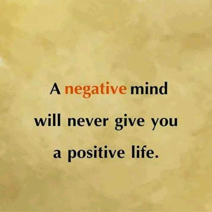 follow the good thing - A negative mind will never give you a positive life . - ShareChat