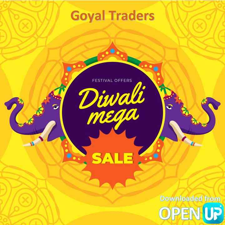 🎉 त्यौहार 🎉 - Goyal Traders FESTIVAL OFFERS Diwali MEGA SALE Downloaded from OPEN UP - ShareChat