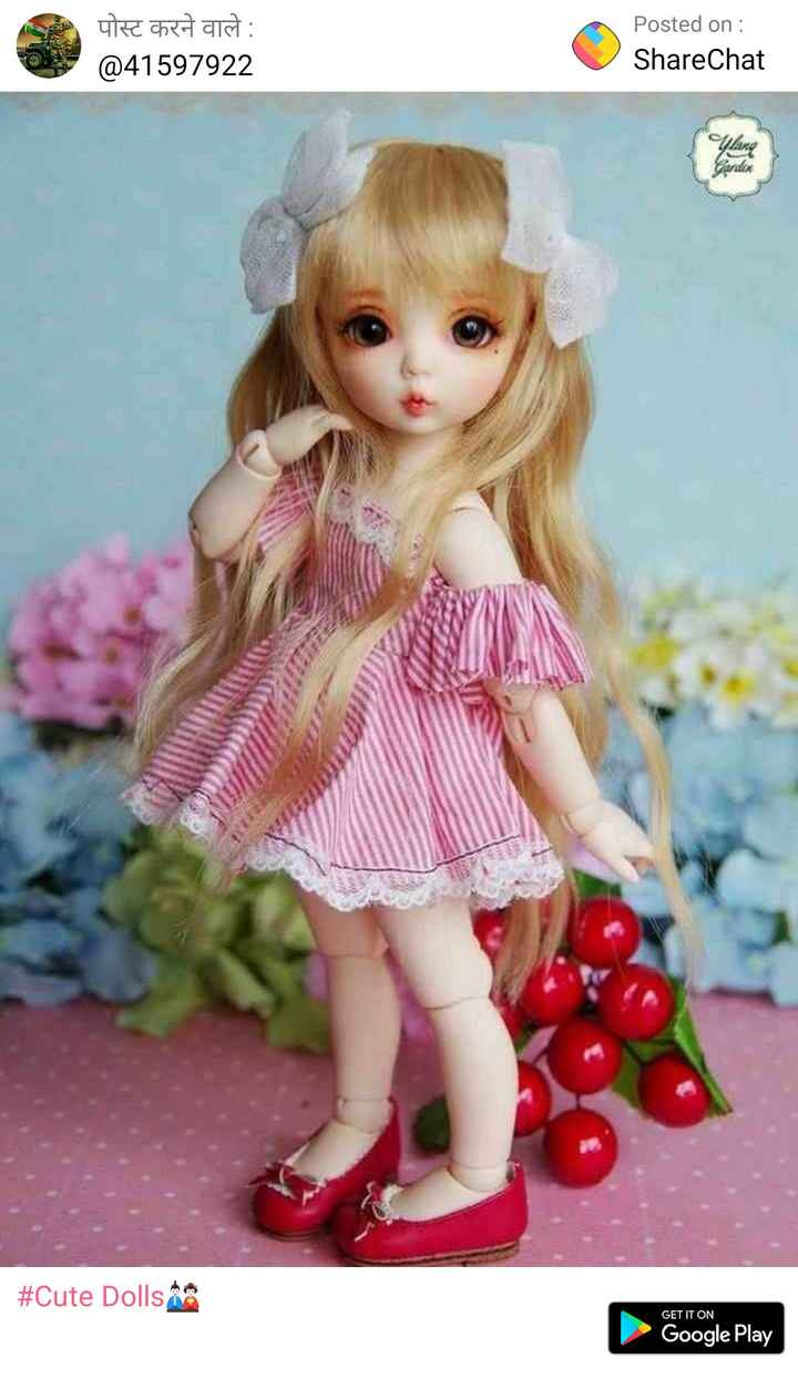 my friends - पोस्ट करने वाले : @ 41597922 Posted on : ShareChat # Cute Dolls GET IT ON Google Play - ShareChat