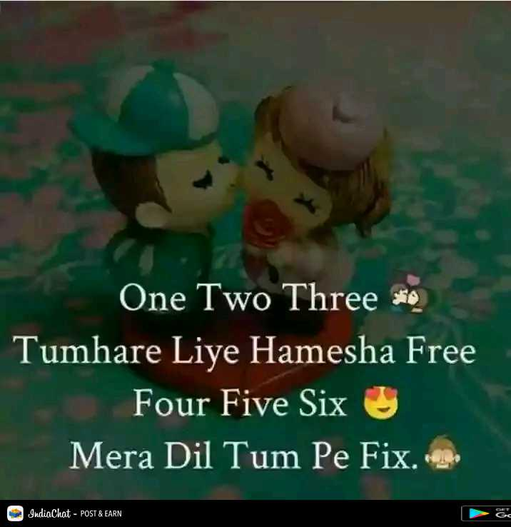 दिल के जज्बात - One Two Three * Tumhare Liye Hamesha Free Four Five Six Mera Dil Tum Pe Fix . IndiaChat - POST & EARN - ShareChat